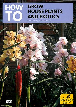 How to Grow House Plants and Exotics Online DVD Rental
