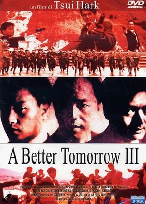 Rent A Better Tomorrow 3 (aka Ying hung boon sik III jik yeung ji gor) Online DVD Rental