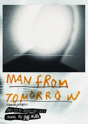 Rent Jeff Mills: Man from Tomorrow Online DVD Rental