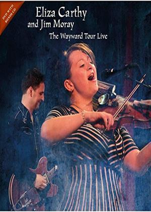 Rent Eliza Carthy and Jim Moray: The Wayward Tour Live Online DVD Rental
