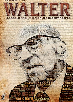 Rent Walter: Lessons from the World's Oldest People Online DVD Rental