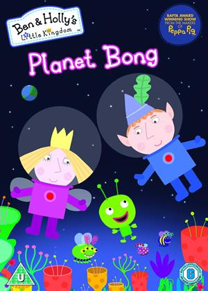 Rent Ben and Holly's Little Kingdom: Planet Bong Online DVD Rental