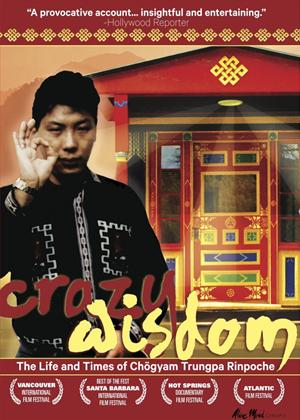 Rent Crazy Wisdom: The Life and Times of Chogyam Trungpa Rinpoche Online DVD Rental