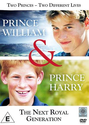 Rent Prince William and Prince Harry: The Next Royal Generation Online DVD Rental