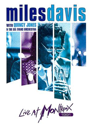 Rent Miles Davis with Quincy Jones and the Gil Evans Orchestra: Live at Montreux Online DVD Rental