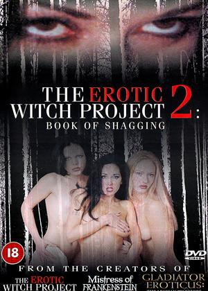 Rent The Erotic Witch Project 2: Book of Shagging Online DVD Rental