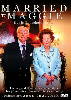 Rent Married to Maggie: Denis Thatcher's Story Online DVD Rental