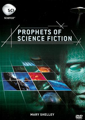 Rent Prophets of Science Fiction: Mary Shelley Online DVD Rental