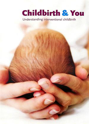Rent Childbirth and You: Understanding Interventional Childbrith Online DVD & Blu-ray Rental