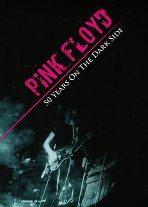 Rent Pink Floyd: 50 Years on the Dark Side Online DVD Rental