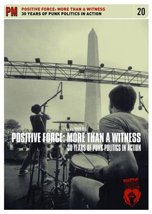 Rent Positive Force: More Than a Witness: 30 Years of Punk Politics Online DVD Rental