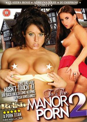Rent To the Manor Porn 2 Online DVD Rental