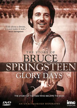 Rent The Story of Bruce Springsteen: Glory Days Online DVD Rental