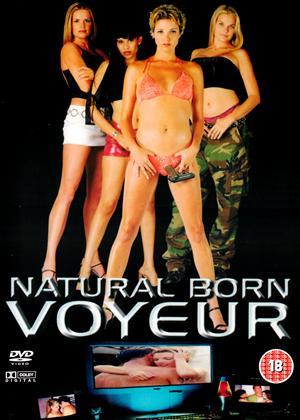 Rent Natural Born Voyeur Online DVD Rental