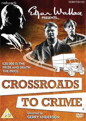 Rent Crossroads to Crime Online DVD Rental
