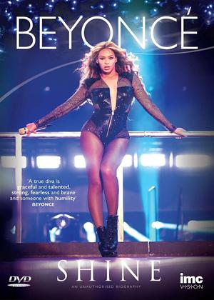 Rent Beyoncé: Shine: An Unauthorised Biography Online DVD Rental