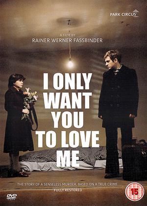 Rent I Only Want You to Love Me (aka Ich will doch nur, daß ihr mich liebt) Online DVD Rental
