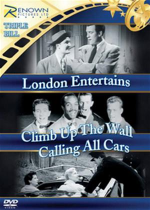 Rent London Entertains / Climb Up the Wall / Calling All Cars Online DVD Rental
