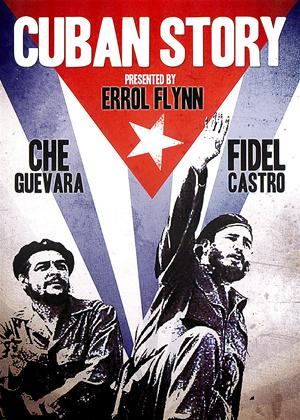 Rent Cuban Story (aka The Truth About Fidel Castro Revolution) Online DVD Rental