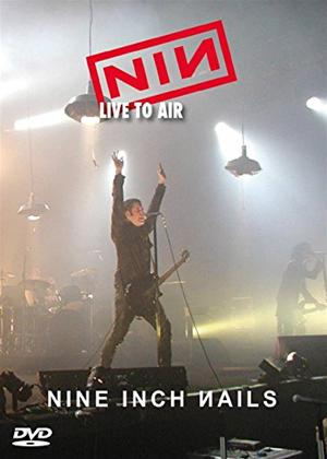 Rent Nine Inch Nails: Live to Air Online DVD & Blu-ray Rental