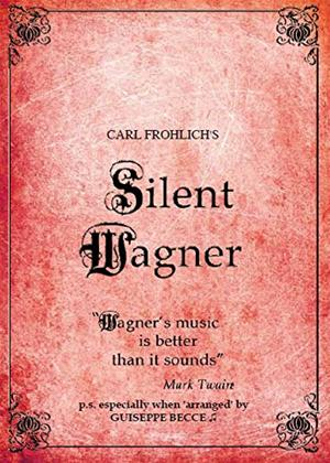 Rent Silent Wagner: The Life and Works of Richard Wagner Online DVD Rental