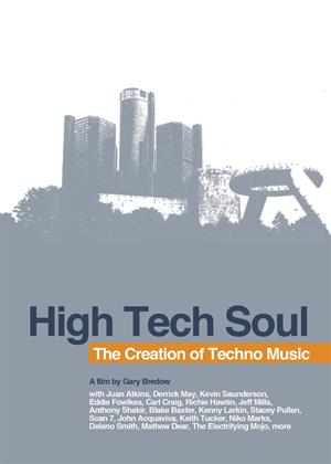 Rent High Tech Soul: The Creation of Techno Music Online DVD Rental
