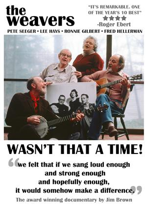 Rent The Weavers: Wasn't That a Time Online DVD Rental