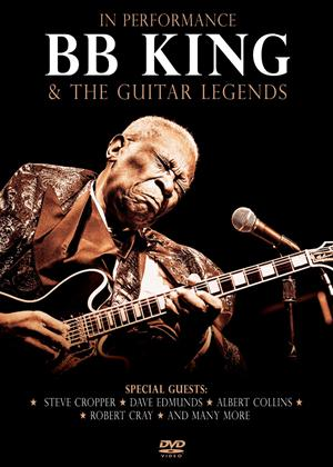 Rent B.B. King and the Guitar Legends in Performance Online DVD Rental