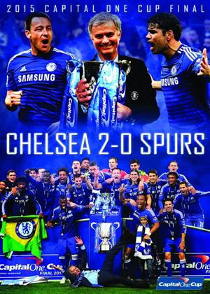 Rent Chelsea FC: 2015 Capital One Cup Final: Chelsea 2: 0 Spurs Online DVD Rental