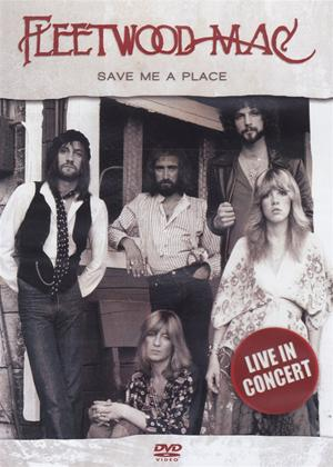 Rent Fleetwood Mac: Save Me a Place Online DVD Rental