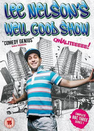 Rent Lee Nelson's Well Good Show: Series 1 Online DVD Rental