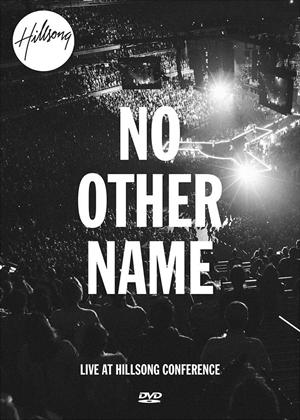 Rent Hillsong Worship: No Other Name Online DVD Rental