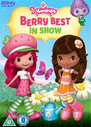 Rent Strawberry Shortcake: Best in Show Online DVD Rental