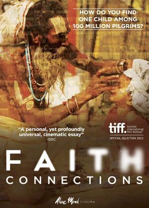 Rent Faith Connections (aka Kumbh Mela: Sur les rives du fleuve sacré) Online DVD Rental