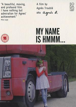 Rent My Name Is Hmmm (aka Je m'appelle Hmmm...) Online DVD Rental