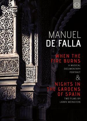 Rent Manuel de Falla: When the Fire Burns/Nights in the Gardens of Spain Online DVD & Blu-ray Rental