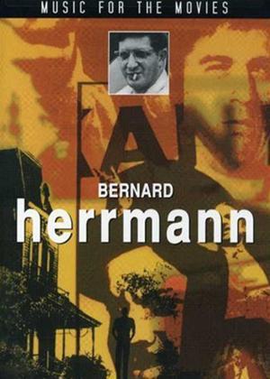 Rent Music for the Movies: Bernard Herrmann Online DVD & Blu-ray Rental