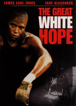 Rent The Great White Hope Online DVD Rental