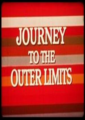 Rent Journey to the Outer Limits Online DVD & Blu-ray Rental
