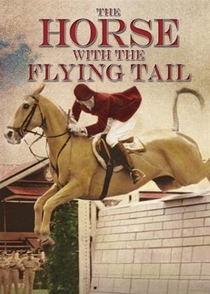 Rent The Horse with the Flying Tail Online DVD & Blu-ray Rental