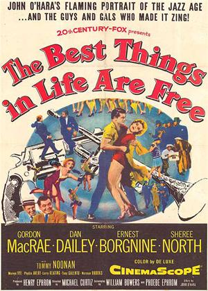 Rent The Best Things in Life Are Free Online DVD & Blu-ray Rental