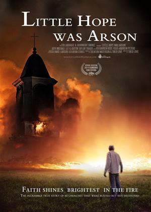 Rent Little Hope Was Arson Online DVD Rental