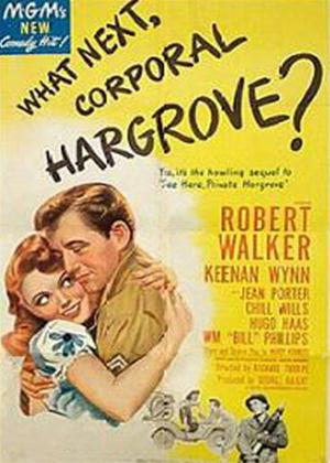 Rent What Next, Corporal Hargrove? Online DVD Rental
