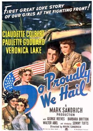Rent So Proudly We Hail! Online DVD Rental