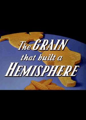 Rent Grain That Built a Hemisphere Online DVD Rental