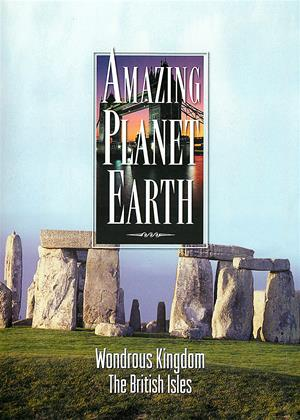 Rent Amazing Planet Earth: Wondrous Kingdom: The British Isles Online DVD Rental