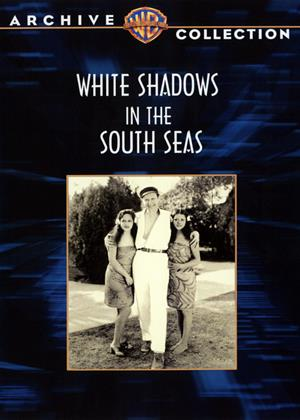 Rent White Shadows in the South Seas Online DVD Rental