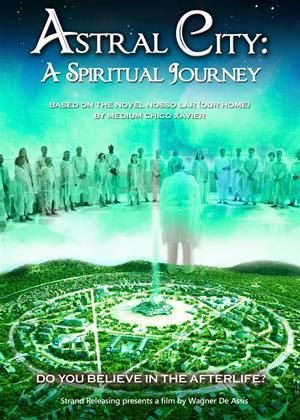 Rent Astral City: A Spiritual Journey (aka Nosso Lar) Online DVD Rental