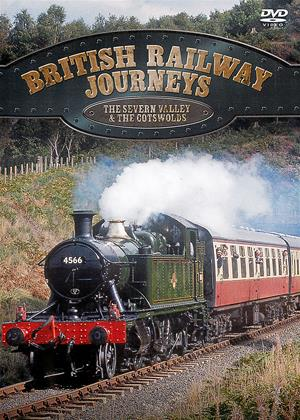 Rent British Railway Journeys: The Severn Valley and the Cotswolds Online DVD Rental