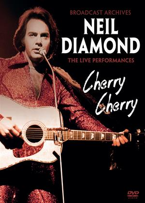 Rent Neil Diamond: Cherry Cherry Online DVD & Blu-ray Rental